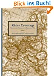 Rhine Crossings: France and Germany i...