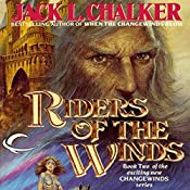 Riders of the Winds: Changewinds Saga, Book 2 | Jack L. Chalker