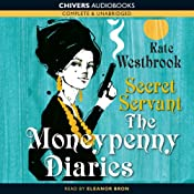Secret Servant: The Moneypenny Diaries, Book 2 | Kate Westbrook