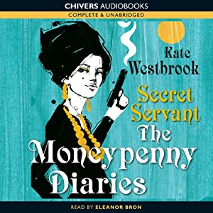 Secret Servant: The Moneypenny Diaries, Book 2 Audiobook