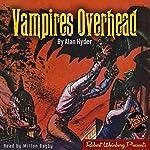Vampires Overhead   Alan Hyder