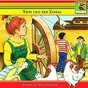 Julian ist weggelaufen (Tippi und der Zirkus 2) | Katharina Kurtz-Möller