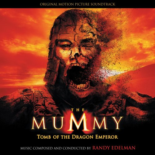 Randy Edelman-The Mummy Tomb Of The Dragon Emperor-OST-CD-FLAC-2008-FORSAKEN Download