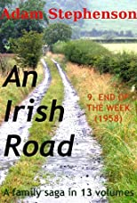 An Irish Road Volume 9: End of the Week (1957)