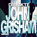 Die Akte Audiobook by John Grisham Narrated by Charles Brauer