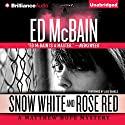 Snow White and Rose Red: Matthew Hope, Book 5 Audiobook by Ed McBain Narrated by Luke Daniels