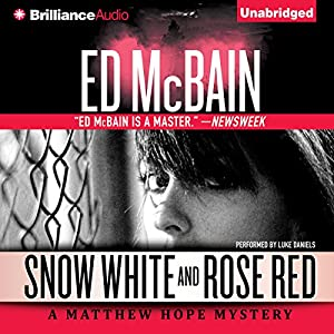 Snow White and Rose Red: Matthew Hope, Book 5 | [Ed McBain]