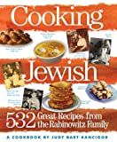 Cooking Jewish: 532 Great Recipes from the Rabinowitz Family