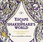 Escape to Shakespeare's World: A Colo...