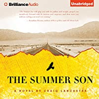 The Summer Son: A Novel (       UNABRIDGED) by Craig Lancaster Narrated by J. D. Hart