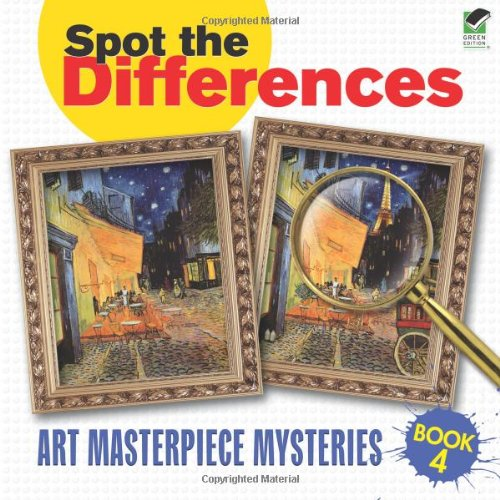 Spot The Differences Book 4: Art Masterpiece Mysteries (Dover Children'S Activity Books) front-1016830