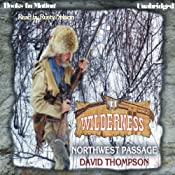 Northwest Passage: Wilderness Series, Book 11 | [David Thompson]