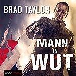 Mann in Wut | Brad Taylor