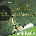 Samariter Hörbuch von Jilliane Hoffman Gesprochen von: Andrea Sawatzki