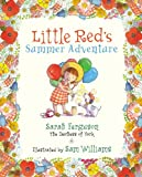 img - for Little Red's Summer Adventure book / textbook / text book