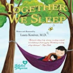 Together We Sleep | Dr. Laura Koniver