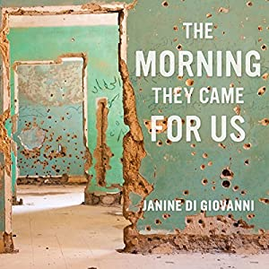The Morning They Came for Us Audiobook