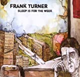 Sleep Is For The Weak - Frank Turner