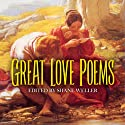 Great Love Poems Audiobook by Shane Weller Narrated by  uncredited