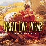 Great Love Poems | Shane Weller
