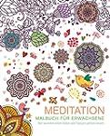 Malbuch f�r Erwachsene: Meditation: M...
