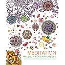 Malbuch für Erwachsene: Meditation: Mit wundervollen...