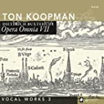 Buxtehude: Vocal Works 3 -  Opera Omn...
