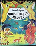 img - for Mouse-Deer's Market: Folk Tales of the World book / textbook / text book
