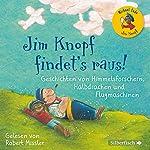 Geschichten von Himmelsforschern, Halbdrachen und Flugmaschinen (Jim Knopf findet's raus) | Michael Ende,Charlotte Lyne
