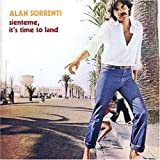 Sienteme It's Time to Land by Alan Sorrenti (2005-06-07)