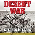 World War II: Desert War: American Heritage Hörbuch von Stephen W. Sears Gesprochen von: Paul Boehmer