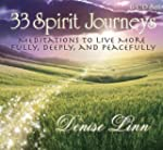 33 Spirit Journeys: Meditations to Li...