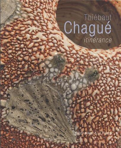 Thiébaut Chagué, itinérance