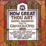 How Great Thou Art:Grand Ole Opry Gospel