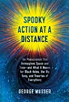 Spooky Action at a Distance: The Phen...