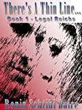 img - for There's A Thin Line: Book 1-Legal Reichs (Josef and Blair Series) book / textbook / text book