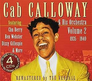 Cab Calloway & His Orchestra Vol. 2 1935-1940