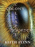 Colony Collapse Disorder
