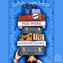 Wish You Were Eyre: Mother-Daughter Book Club Series, Book 6 Audiobook by Heather Vogel Frederick Narrated by Cris Dukehart, Amy Rubinate, Kate Rudd, Emily Woo Zeller, Shannon McManus