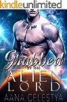 Alien Romance: Grabbed By The Alien L...