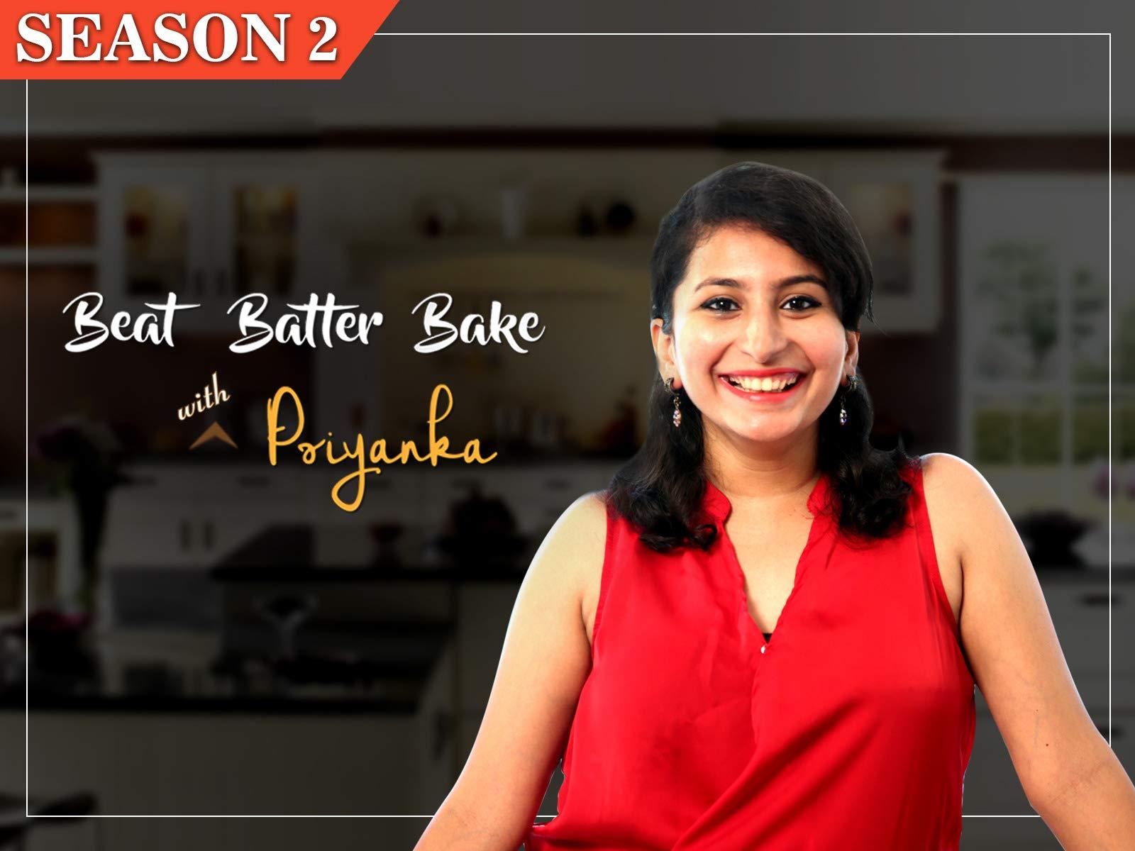 Clip: Beat Batter Bake With Priyanka - Season 2