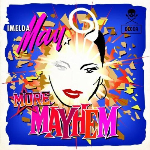 More Mayhem Extra tracks Edition by Imelda May (2012) Audio CD