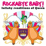 Rockabye Baby! Queen: Lullaby