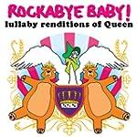 Rockabye Baby! Queen: Lullaby