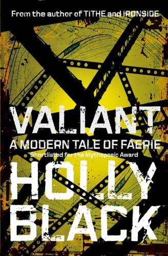 Valiant (Modern Tale of Faerie)