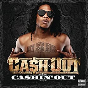 Cashin' Out [Explicit]