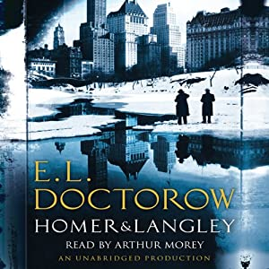 Homer & Langley | [E.L. Doctorow]