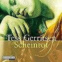 Scheintot (Maura Isles / Jane Rizzoli 5) Audiobook by Tess Gerritsen Narrated by Michael Hansonis