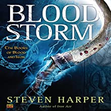 Blood Storm: The Books of Blood and Iron, Book 2 (       UNABRIDGED) by Steven Harper Narrated by P. J. Ochlan
