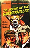 Arthur Conan Doyle Hound of the Baskervilles, The (Pulp! the Classics)